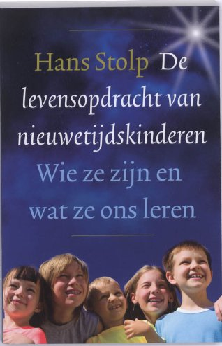 9789020204018: De levensopdracht van nieuwetijdskinderen: wie ze zijn en wat ze ons leren