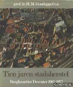 9789020225112: Tien jaren stadsherstel: Bergkwartier Deventer 1967-1977 (Dutch Edition)