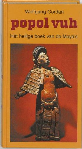 9789020248562: Popol Vuh: het boek van de raad : mythe en geschiedenis van de Maya's