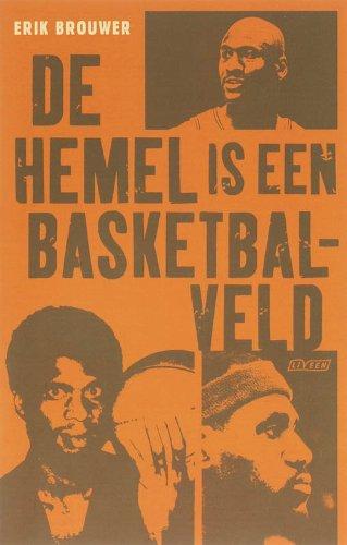 De Hemel is Een Basketbalveld --- Signed Copy: Brouwer, Erik