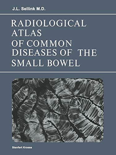 9789020704761: Radiological Atlas of Common Diseases of the Small Bowel