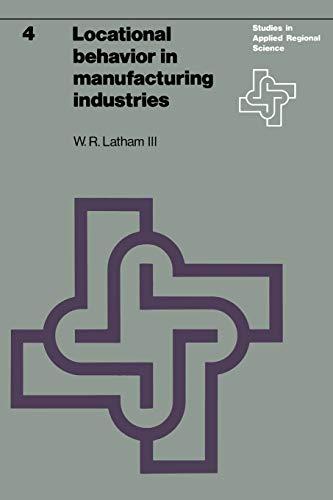 9789020706383: Locational behavior in manufacturing industries (Studies in Applied Regional Science)
