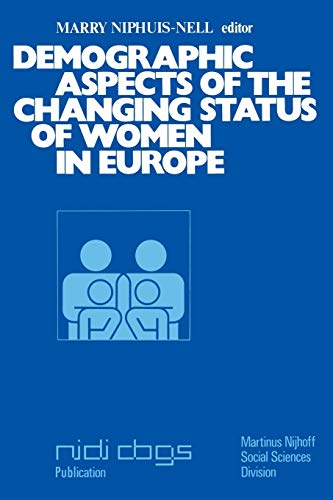 Demographic Aspects of the Changing Status of: M. Niphuis-Nell