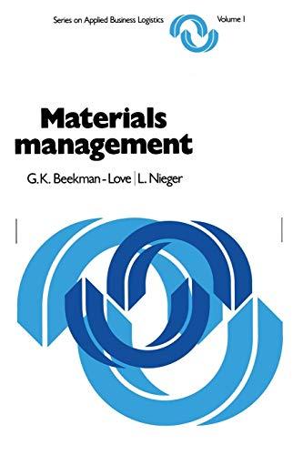 Materials Management: A Systems Approach (Series on: Beckman-Love, G.K.; Nieger,