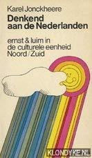 Denkend aan de Nederlanden: Ernst en luim: Karel Jonckheere