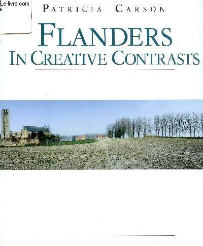 9789020917031: Flanders in Creative Contrasts