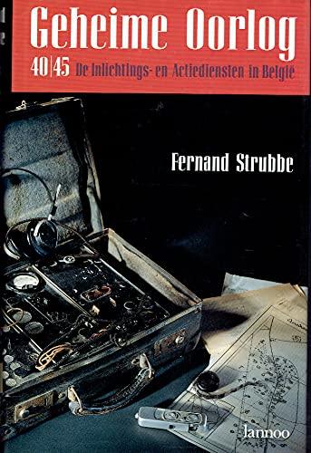 9789020921465: Geheime oorlog 40/45: De inlichtings- en actiediensten in België (Dutch Edition)