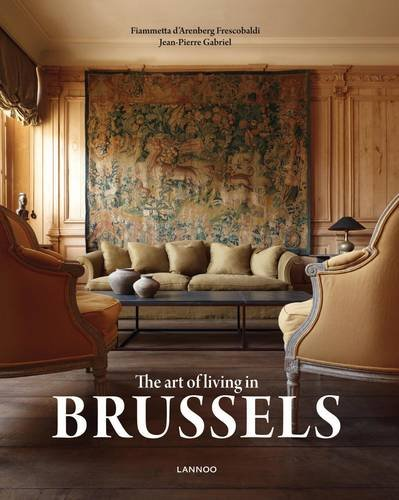 9789020926538: The Art of Living in Brussels