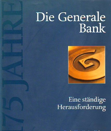 The Generale Bank 1822-1997: Erik Buyst, Isabelle Cassiers, Helma Houtman-De Smedt, Ginette ...