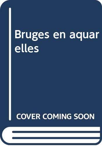 9789020940619: Bruges en aquarelles