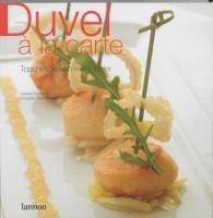 9789020957655: Duvel � la carte / druk 1: internationale topchefs koken met een topbier