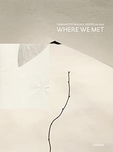 Where We Met: Masao, Yamamoto