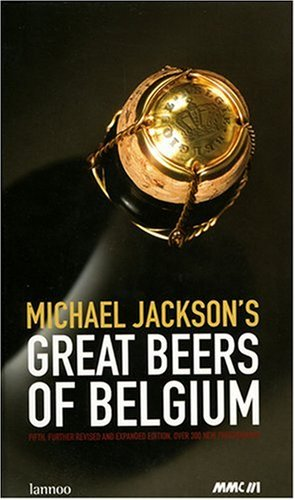 9789020965988: Michael Jackson's Great Beers of Belgium