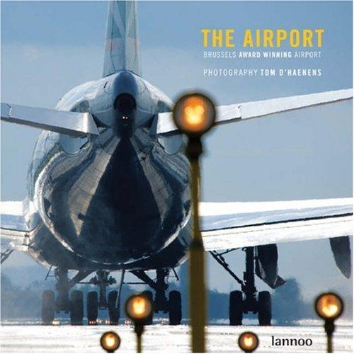 9789020968118: The Airport: Award Winning Airport