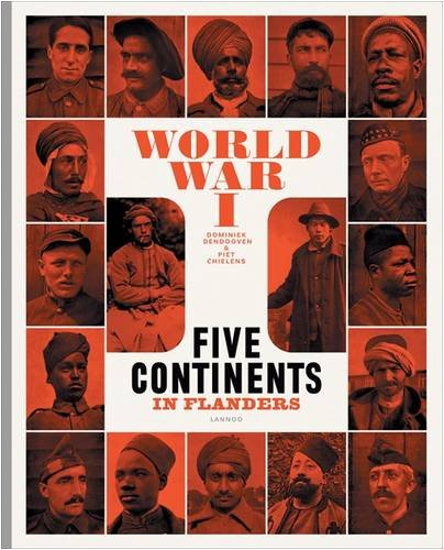 9789020977271: World War One: Five Continents in Flanders