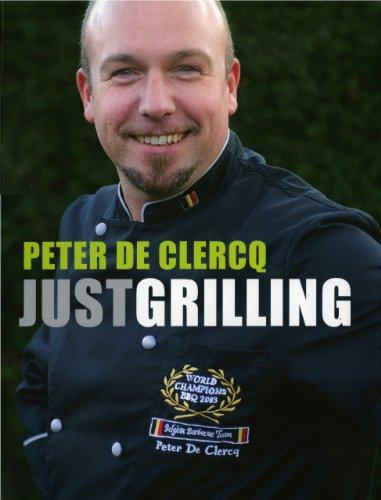 Just Grilling: Peter De Clercq