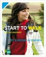 9789020978698: Start to walk / druk 1: met Evy Gruyaert