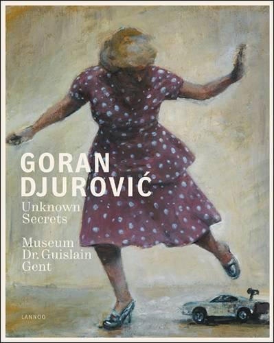 9789020984453: Goran Djurovic: Unknown Secrets (English and Dutch Edition)