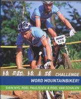 9789020985641: Challenge: word mountainbiker!