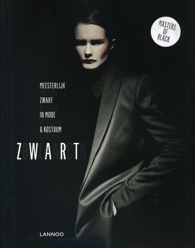 9789020988505: ZWART/BLACK / druk 1: meesterlijk zwart in mode & kostuum = Masters of black in fashion & costume