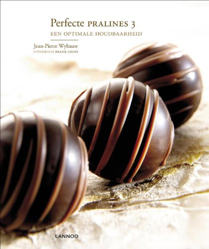 9789020990195: Fine Chocolates 3: How They Last Longer and Taste Stronger