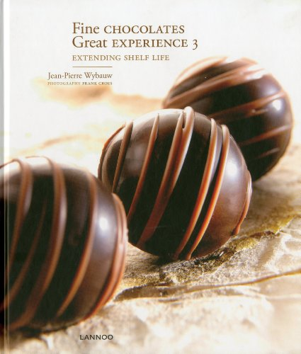 9789020990201: Fine Chocolates: v. 3: Great Experience: Extending Shelf Life