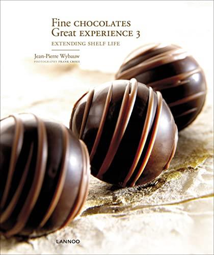 9789020990201: Fine Chocolates: v. 3: Great Experience: Extending Shelf Life