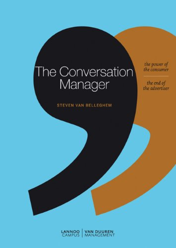 9789020991277: The Conversation Manager: The Power of the Modern Consumer - the End of the Traditional Advertiser