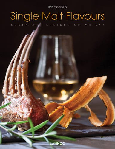 9789020996074: Single Malt Flavours: Cooking with whisky-marinated herbs