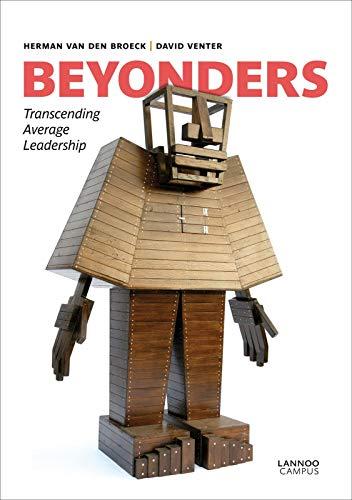 Beyonders: Transcending Average Leadership (Hardback): Herman Van den Broeck, David Venter