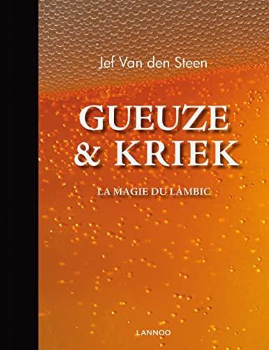 9789020998757: Gueuze et Kriek : La magie du lambic