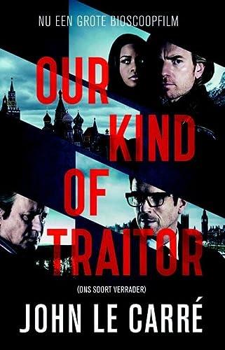 9789021015699: Our kind of traitor (Ons soort verrader)