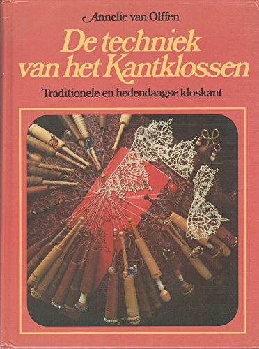 De Techniek van het Kantklossen: Annelie van Olffen