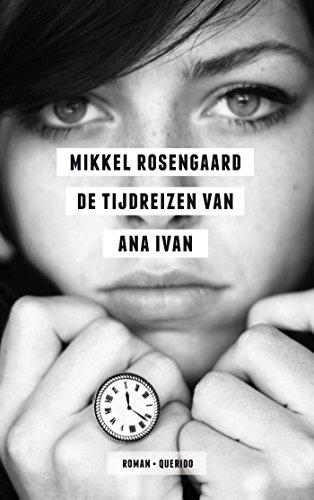 9789021402772: De tijdreizen van Ana Ivan: roman