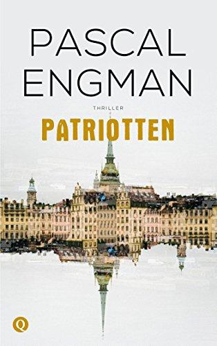 Patriotten - Engman, Pascal/ Engman, Pascal