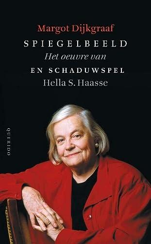 9789021455181: Spiegelbeeld en schaduwspel: het oeuvre van Hella S. Haasse