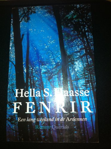 Fenrir: Een lang weekend in de Ardennen (Dutch Edition) (9021464802) by Haasse, Hella S