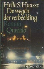 De wegen der verbeelding (Dutch Edition) (9021465043) by Haasse, Hella S
