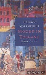 Moord in Toscane: een monnik als speurder: Nolthenius, H?l?ne