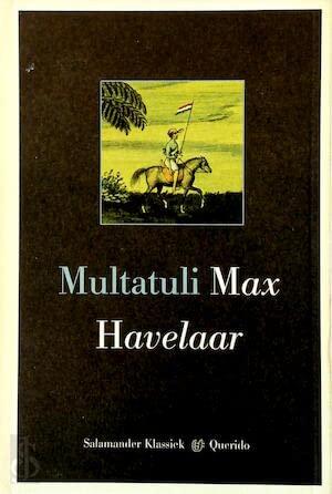 9789021497716: Max Havelaar, of De koffieveilingen der Nederlandsche maatschappy (Salamander klassiek)