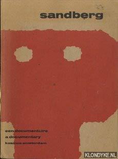 9789021505329: Sandberg : een documentaire = a documentary [Paperback] [Jan 01, 1975] Petersen, Ad & Brattinga, Pieter (samengesteld door)