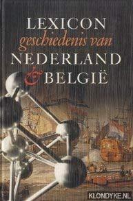 Lexicon geschiedenis van Nederland & België.: MULDER, LIEK [ED.