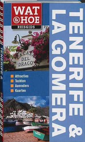 9789021545042: Tenerife & La Gomera: Wat & Hoe reisgids (Wat & hoe reisgidsen)
