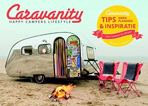 9789021558547: Caravanity: voor alle happy campers