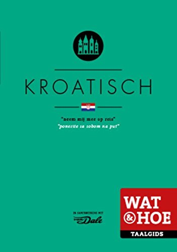 9789021562117: Kroatisch (Wat & hoe taalgidsen)