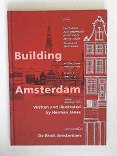 Building Amsterdam: Herman Janse