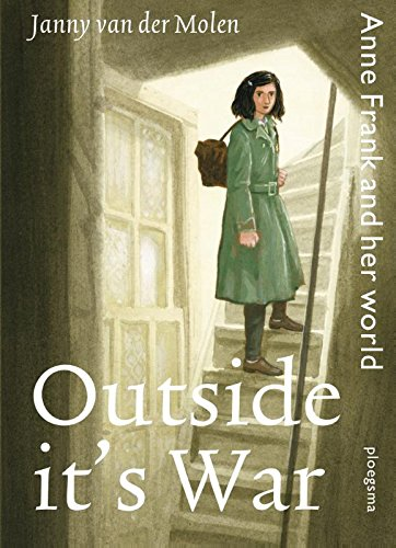 9789021672458: Outside it's war: Anne Frank and her world