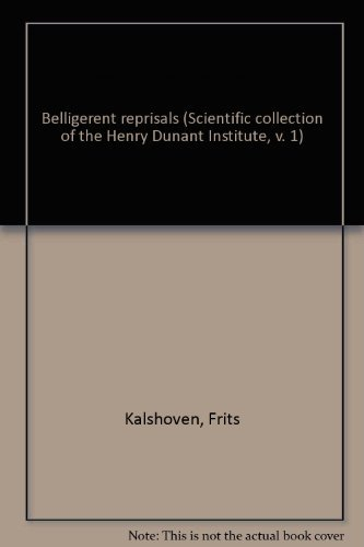 9789021890517: Belligerent reprisals (Scientific collection of the Henry Dunant Institute, v. 1)