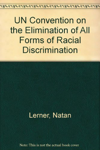 UN Convention on the Elimination of All: Natan Lerner