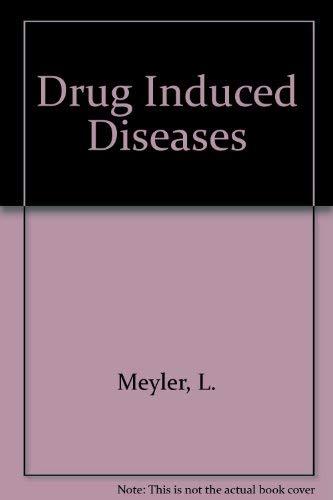 Drug Induced Diseases: Meyler, L., Peck, H.M.